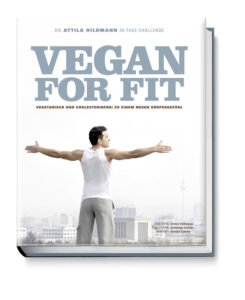 "Attila Hildmanns ""Vegan for Fit"" Kochbuch"
