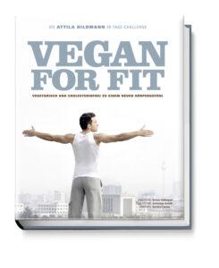 "Attila Hildmanns ""Vegan for Fit"" Kochbuch"