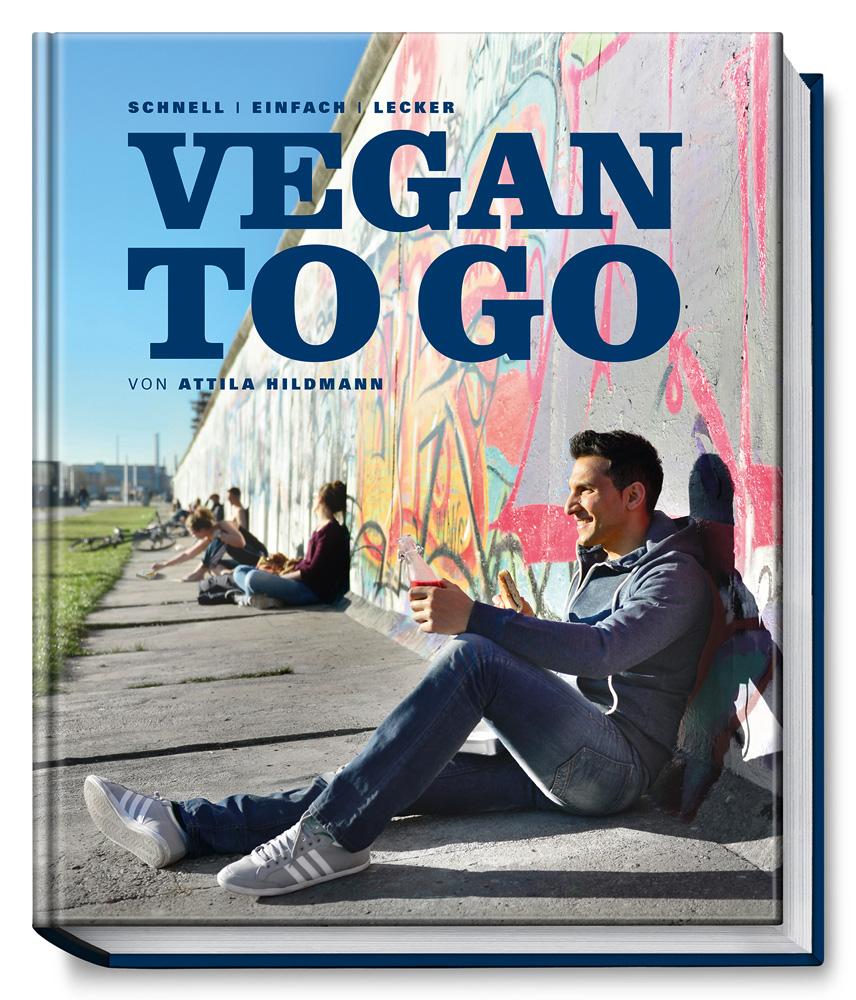 Vegan to Go - Attila Hildmann neues Kochbuch | gesundSein Blog